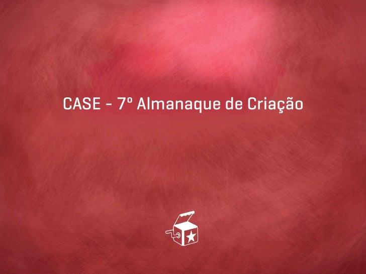 CASE - 7º Almanaque de Criação
