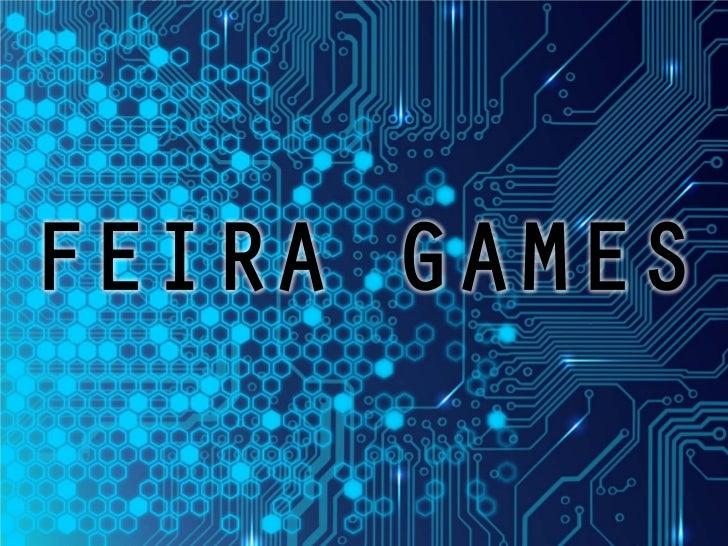 FEIRA GAMES