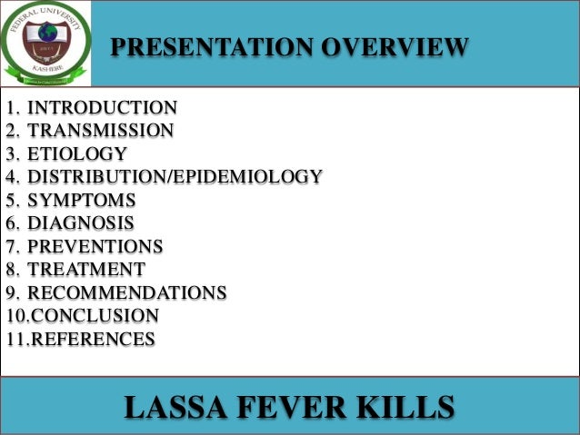 an overview of the level 4 virus from west africa lassa Lassa fever is an illness caused by lassa  level 4: virus hunters of the cdc dr  on prevention and control of lassa fever in west africa.