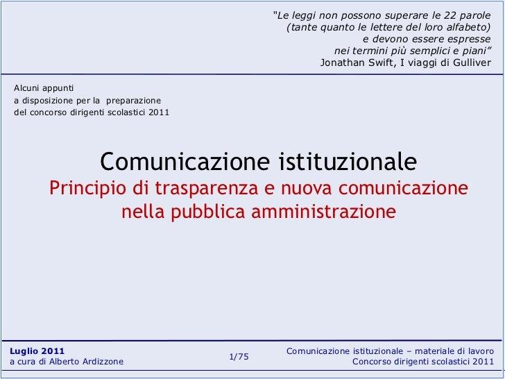 """Comunicazione istituzionale Principio di trasparenza e nuova comunicazione nella pubblica amministrazione """" Le leggi non p..."""