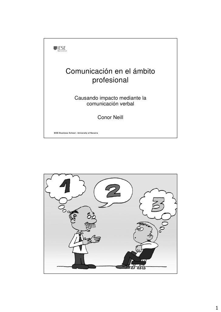 Comunicación en el ámbito                  profesional                      Causando impacto mediante la                  ...