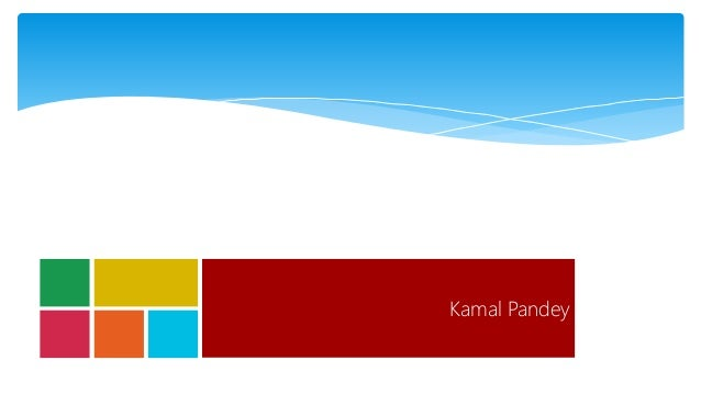 Kamal Pandey Client Object Model & REST Improvements in SharePoint 2013
