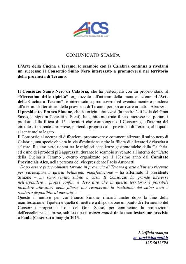 COMUNICATO STAMPALArte della Cucina a Teramo, lo scambio con la Calabria continua a rivelarsiun successo: il Consorzio Sui...