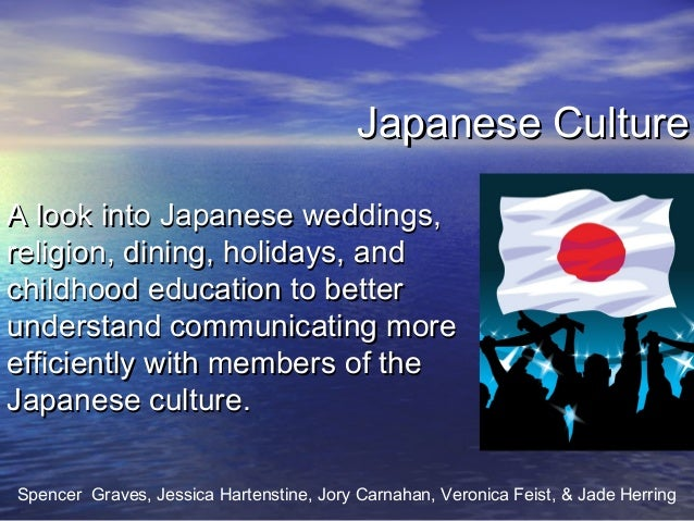 Japanese CultureJapanese Culture A look into Japanese weddings,A look into Japanese weddings, religion, dining, holidays, ...