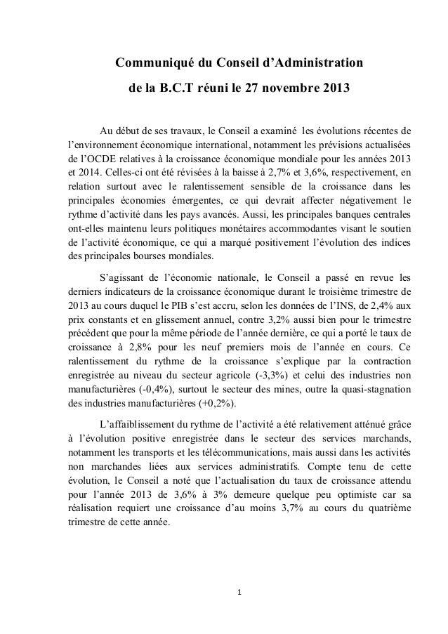 Communiqué du Conseil d'Administration de la B.C.T réuni le 27 novembre 2013 Au début de ses travaux, le Conseil a examiné...