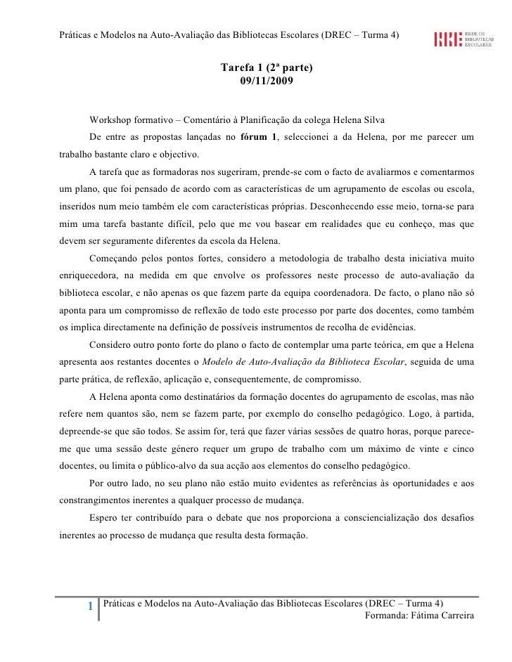Práticas e Modelos na Auto-Avaliação das Bibliotecas Escolares (DREC – Turma 4)                                           ...