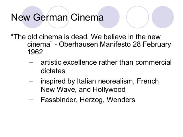 "New German Cinema ""The old cinema is dead. We believe in the new cinema"" - Oberhausen Manifesto 28 February 1962 – artisti..."