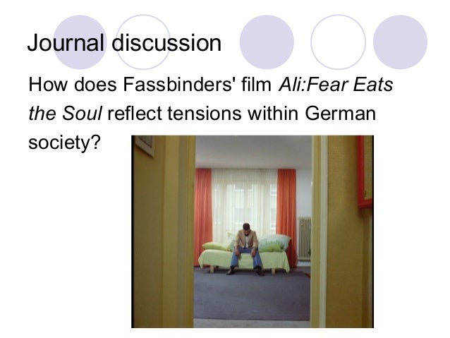 Journal discussion How does Fassbinders' film Ali:Fear Eats the Soul reflect tensions within German society?