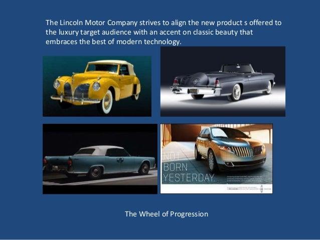 Com 420 a lincoln motor company public relations june 5 2013 for The lincoln motor company