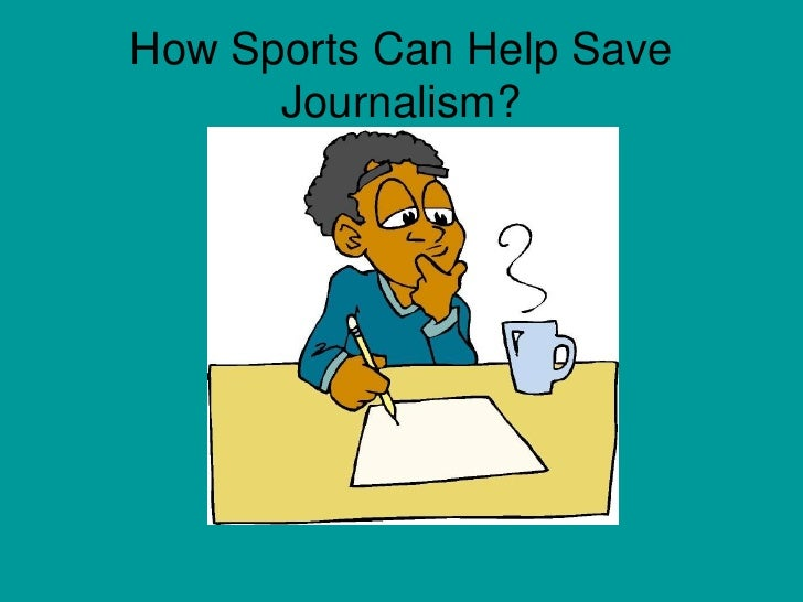 How Sports Can Help Save Journalism?<br />