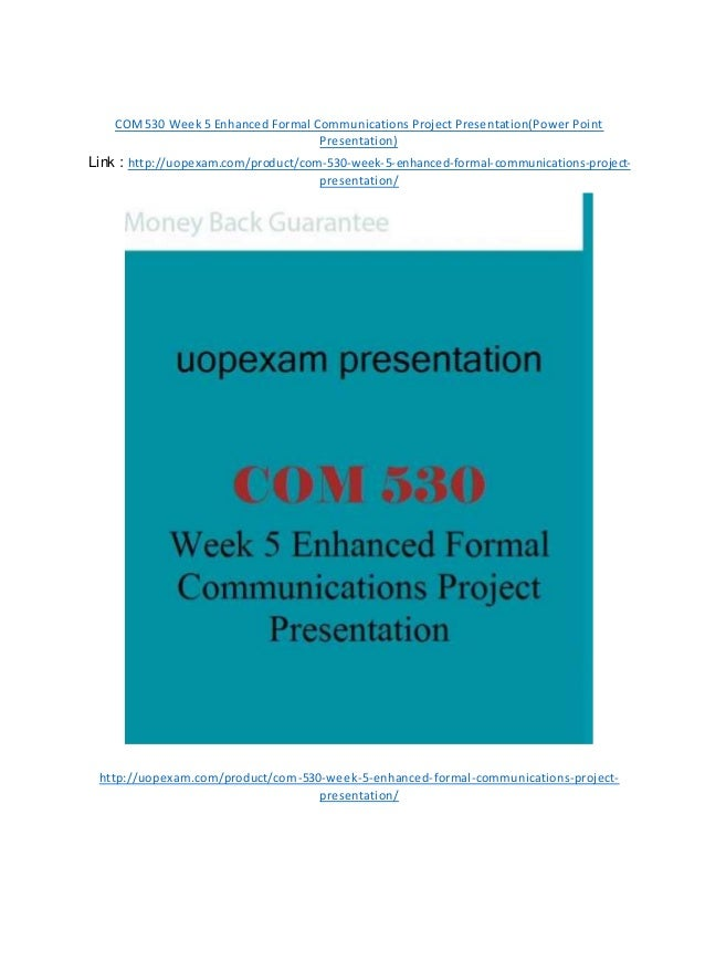 Enhanced formal communications project