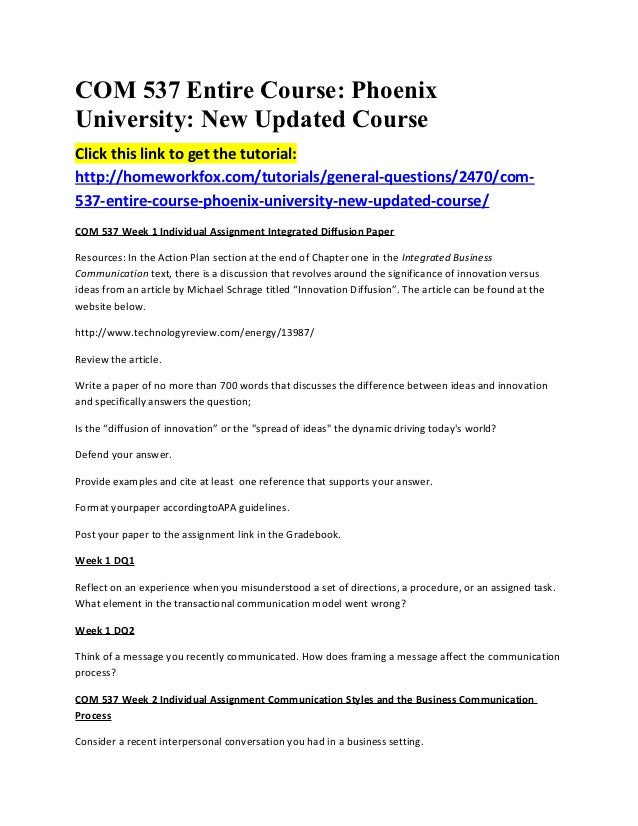 COM 537 Entire Course: PhoenixUniversity: New Updated CourseClick this link to get the tutorial:http://homeworkfox.com/tut...