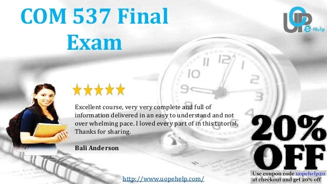 Com 537 final exam university of phoenix questions and answers 2017 httpuopehelp com 537 final exam excellent course fandeluxe Choice Image