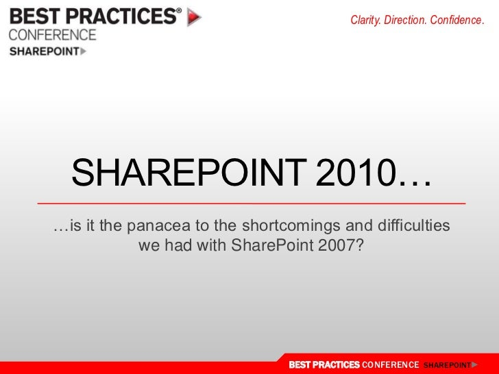 Sharepoint 2010…<br />…is it the panacea to the shortcomings and difficulties we had with SharePoint 2007?<br />