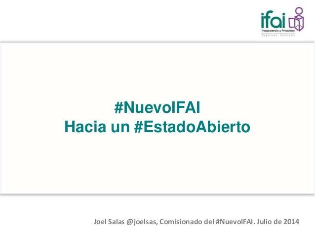 #NuevoIFAI Hacia un #EstadoAbierto Slide 2