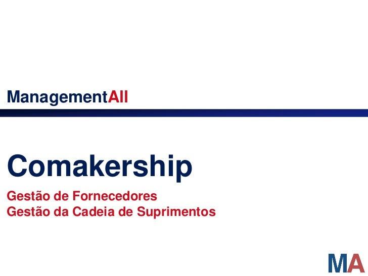 ManagementAllComakershipGestão de FornecedoresGestão da Cadeia de Suprimentos