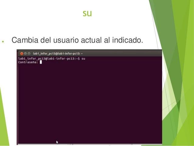 sudo Permite indicar que usuario ejecuta que comandos de root.