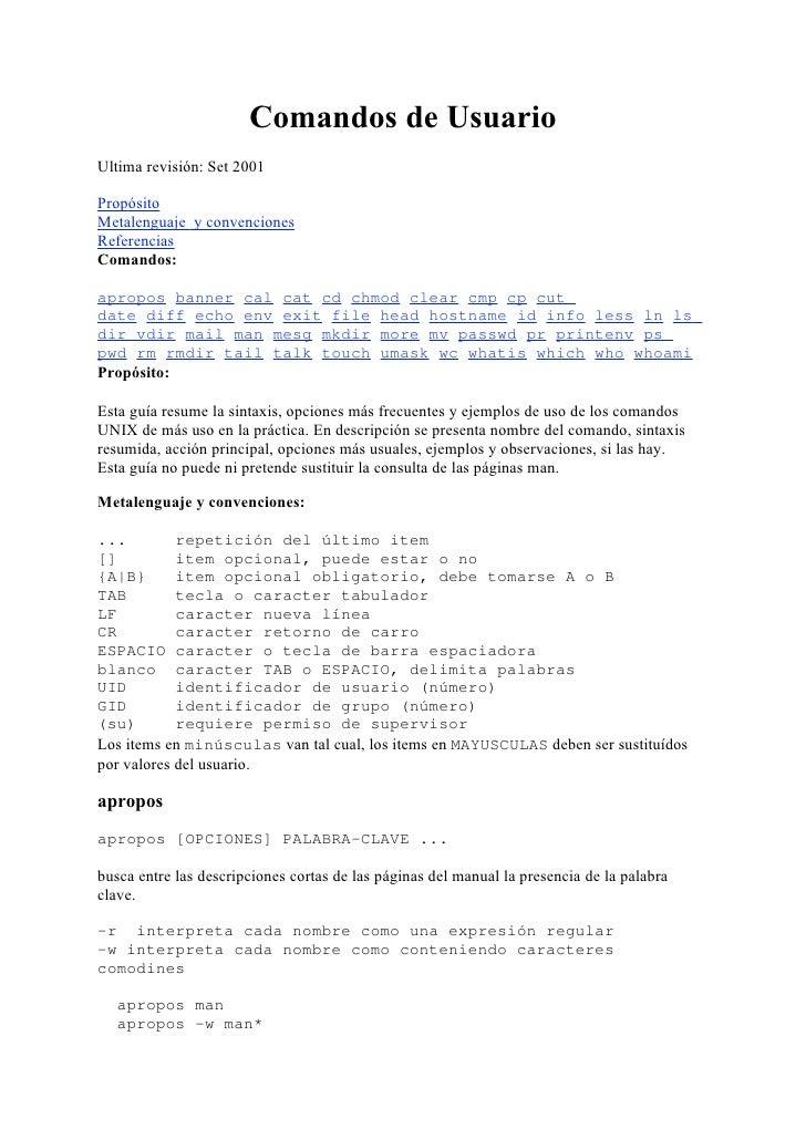 Comandos de Usuario Ultima revisión: Set 2001  Propósito Metalenguaje y convenciones Referencias Comandos:  apropos banner...