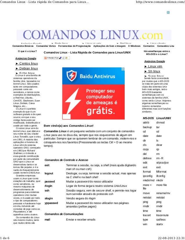 Comandos Básicos Comandos Vários Ferramentas de Programação Aplicações de Som e Imagem X Windows Contactos Comandos Linux ...