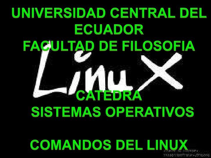 COMANDOS INTERNOSSon aquellos programas que se transfieren del sistema operativo para residir en la memoria     (RAM) y se...