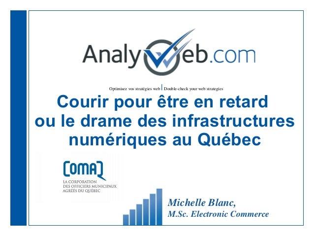 Optimisez vos stratégies web |Double-check your web strategies Courir pour être en retard ou le drame des infrastructures ...