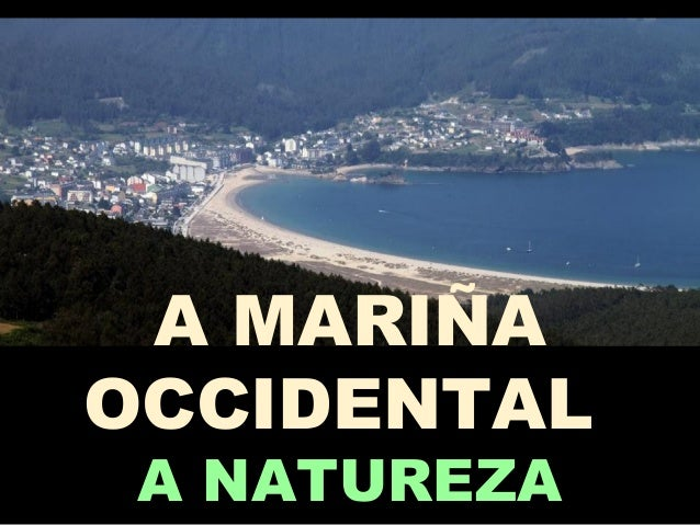 A MARIÑA OCCIDENTAL A NATUREZA