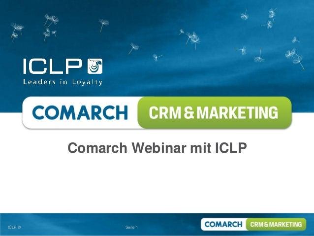 Comarch Webinar mit ICLPICLP ©          Seite 1