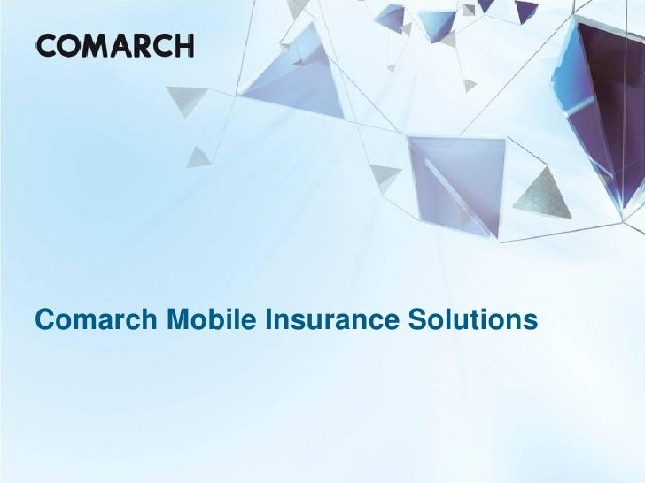 Comarch Mobile Insurance Solutions