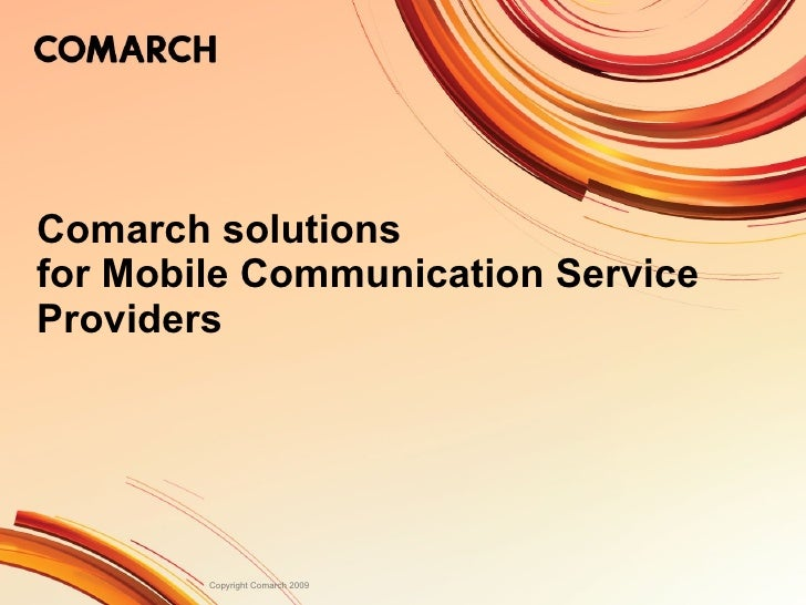 Comarch solutions for Mobile Communication Service Providers