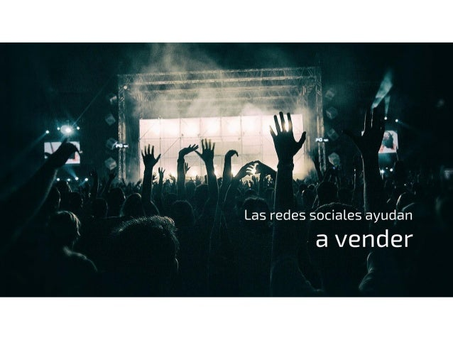 ¿Vendes? Social Media en tu estrategia de marca Slide 2