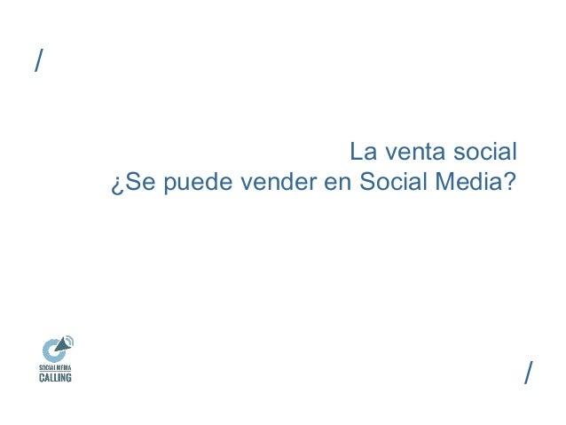 La venta social  ¿Se puede vender en Social Media?  /  /