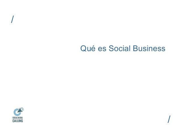 Qué es Social Business  /  /