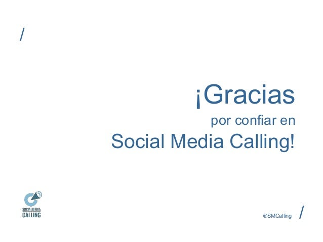 ¡Gracias  por confiar en  Social Media Calling!  ®SMCalling /  /