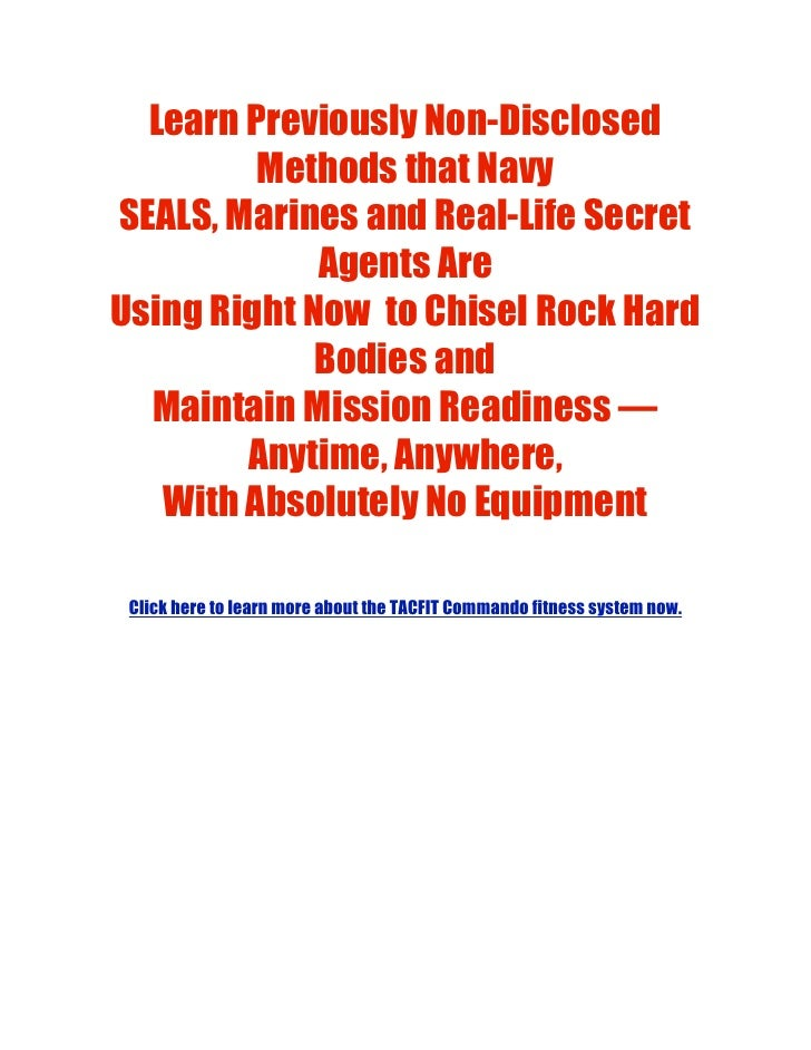 Learn Previously Non-Disclosed          Methods that Navy SEALS, Marines and Real-Life Secret              Agents Are Usin...
