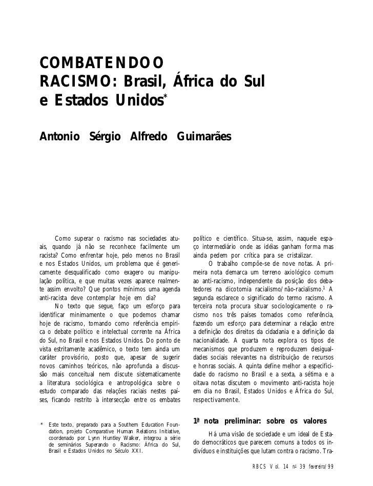 COMBATENDO ORACISMO: Brasil, África do Sule Estados Unidos*Antonio Sérgio Alfredo Guimarães       Como superar o racismo n...