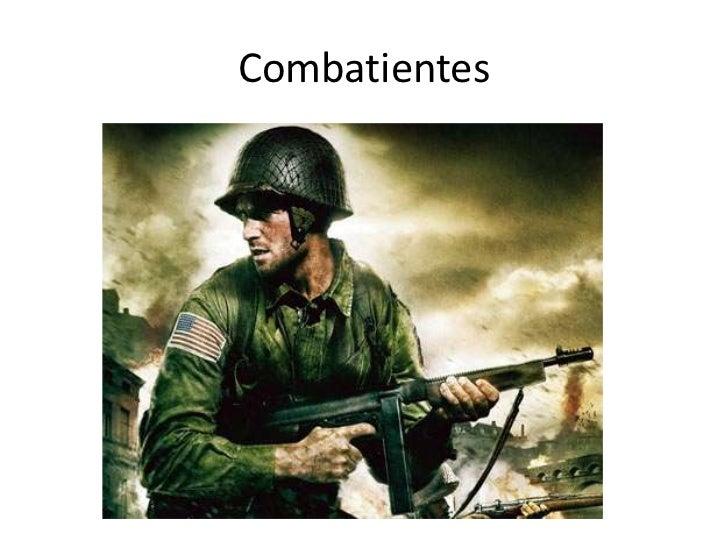 Combatientes