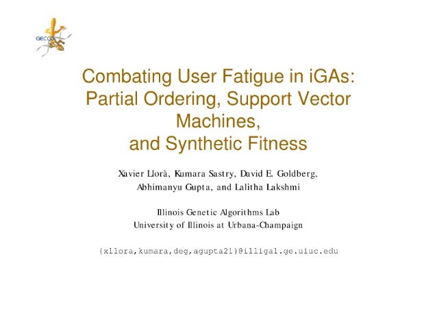 Combating User Fatigue in iGAs: Partial Ordering, Support Vector Machines, and Synthetic Fitness