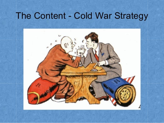 tactics of the cold war This lesson is part of the topic - why did the cold war almost turn hot this lesson includes a do now, a clip link with questions, main activity worksheet (use the modern world gcse textbook for information) and reinforcement source gcse sty.