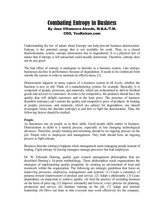 Combating Entropy in BusinessBy Jose Villanueva Alcedo, M.B.A./T.M.CEO, YouKaizen.comUnderstanding the law of nature about...