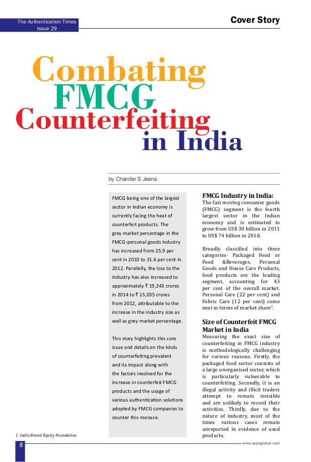 www.aspaglobal.com 8 The Authentication Times Issue 29 Cover Story FMCG Industry in India: The fast moving consumer goods ...