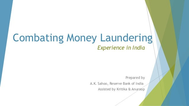 cyber money laundering in india with Money laundering in banking sector: by mrs sandhya singh lecturer mba department srmscet bareilly : money laundering refers to the conversion or laundering of money which is illegally.
