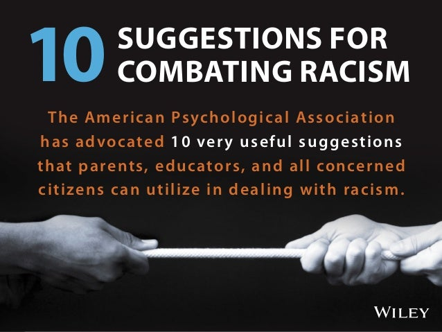 The American Psychological Association has advocated 10 very useful suggestions that parents, educators, and all concerned...