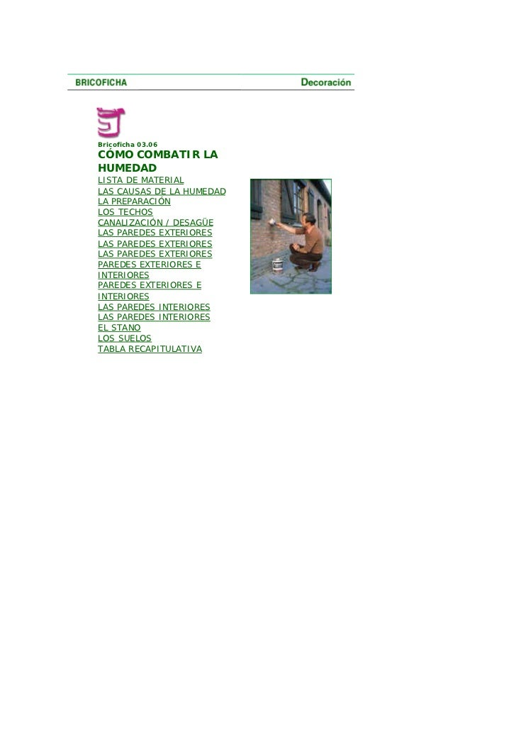 Bricoficha 03.06 CÓMO COMBATIR LA HUMEDAD LISTA DE MATERIAL LAS CAUSAS DE LA HUMEDAD LA PREPARACIÓN LOS TECHOS CANALIZACIÓ...