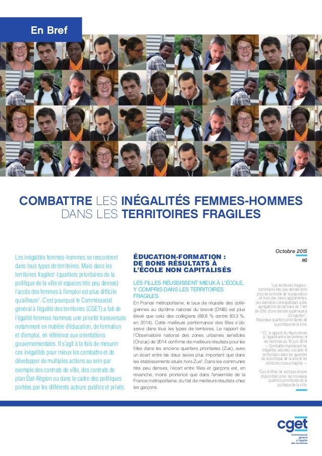 Octobre 2015 #6 En Bref Les inégalités femmes-hommes se rencontrent dans tous types de territoires. Mais dans les territoi...