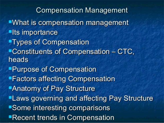 Compensation ManagementCompensation Management What is compensation managementWhat is compensation management Its import...