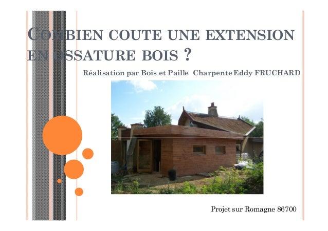 Combien coute une extension en ossature bois romagne for Combien coute une extension de maison