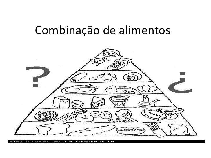 Combinaçãode alimentos<br />