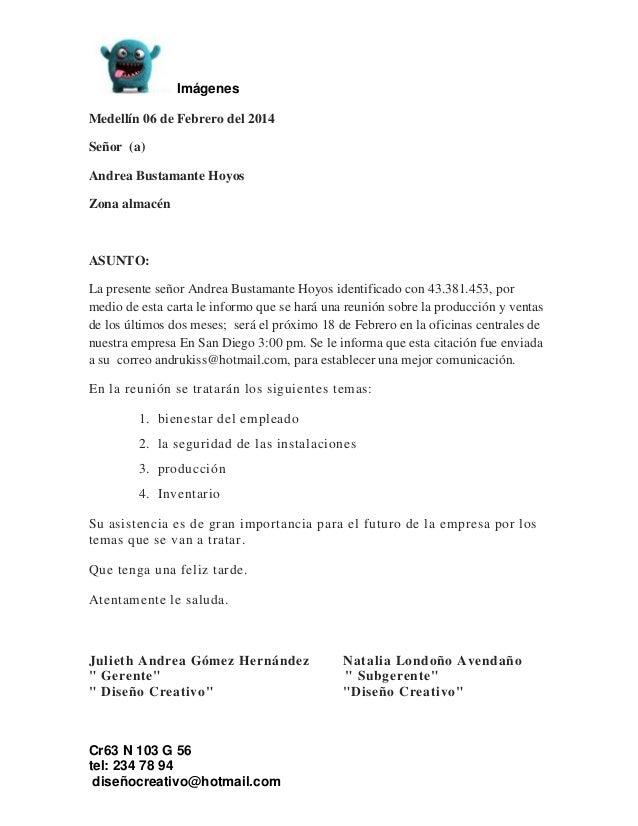 Imágenes Cr63 N 103 G 56 tel: 234 78 94 diseñocreativo@hotmail.com Medellín 06 de Febrero del 2014 Señor (a) Andrea Bustam...