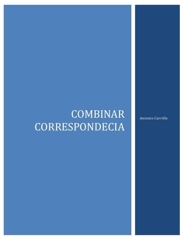 COMBINAR CORRESPONDECIA  Antonio Carrillo