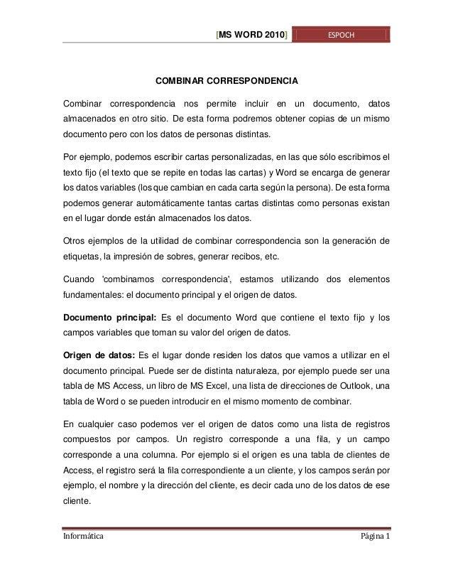 [MS WORD 2010]  ESPOCH  COMBINAR CORRESPONDENCIA Combinar correspondencia nos permite incluir en un documento, datos almac...
